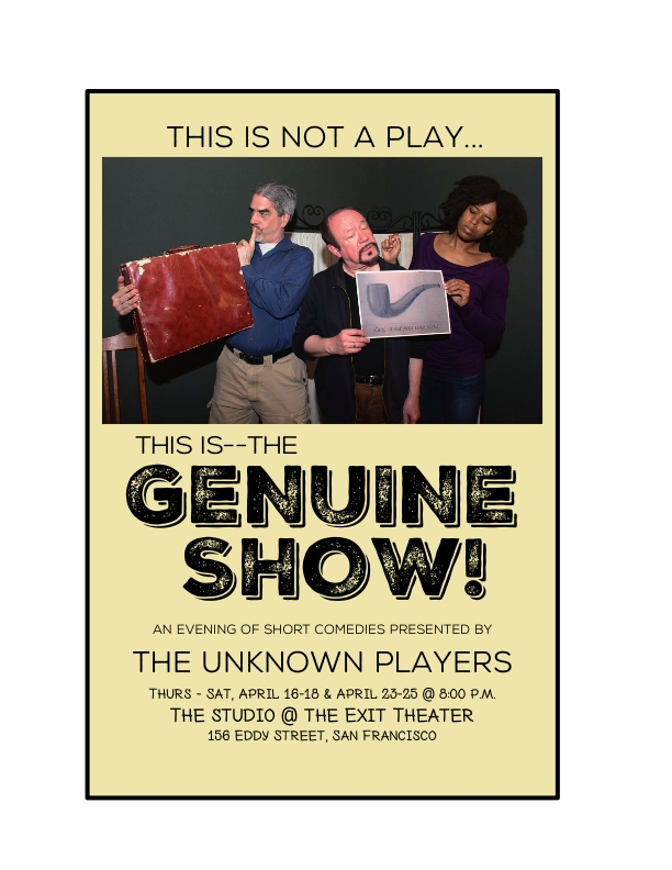 "Pictured: Colin Hussey, Ric Wenzel and Jocelyn in ""This Is Not a Play."""